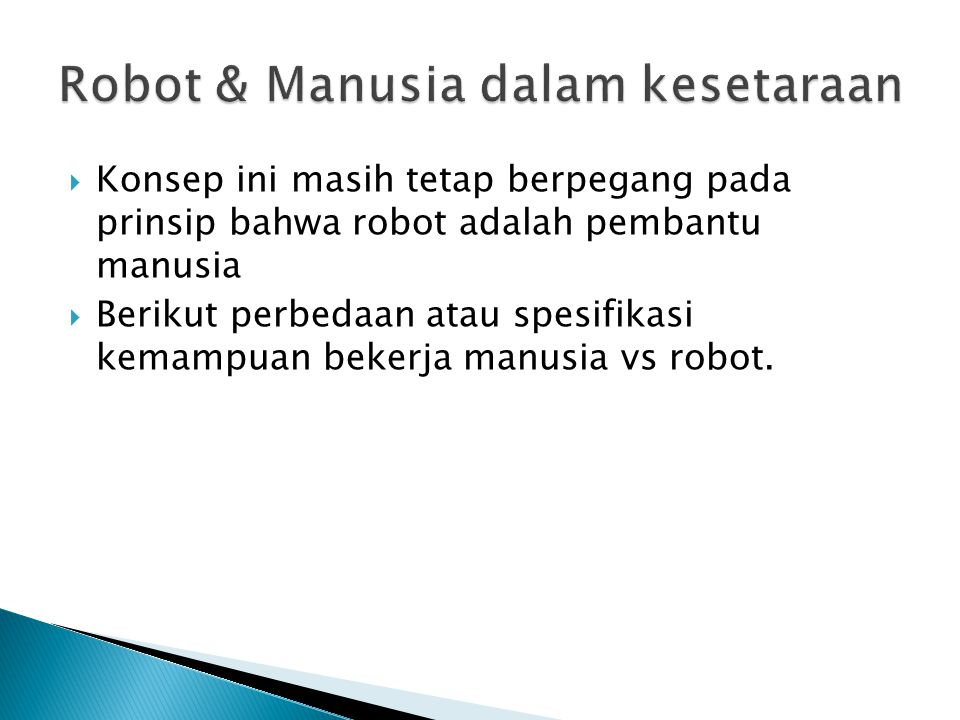 Robot & Manusia dalam kesetaraan