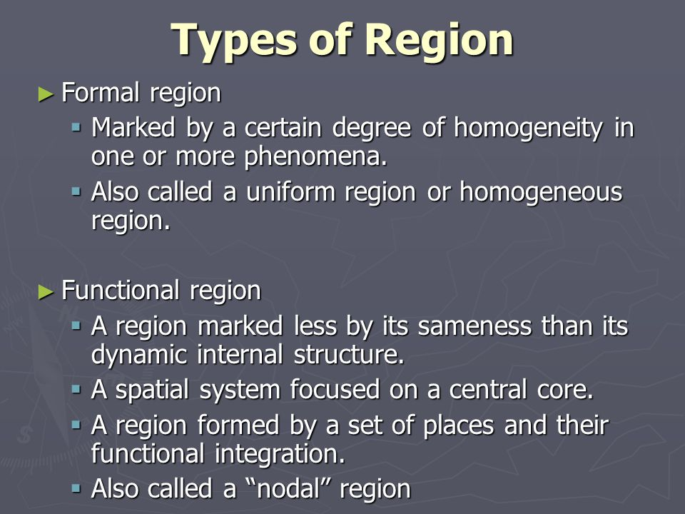 Types of Region Formal region