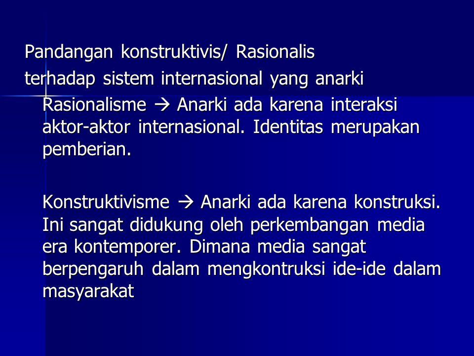 Pandangan konstruktivis/ Rasionalis