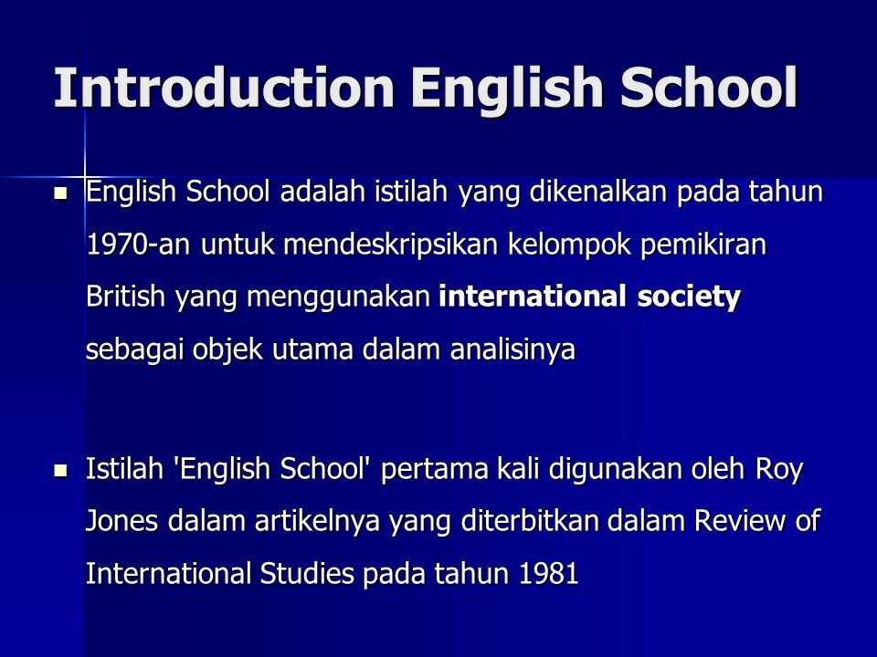 Introduction English School