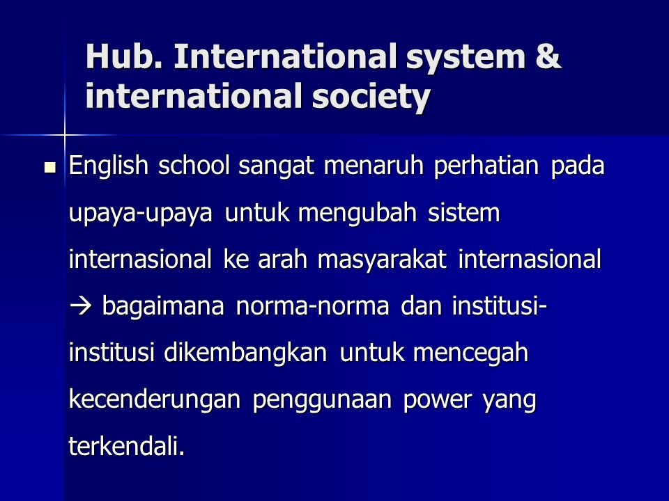 Hub. International system & international society
