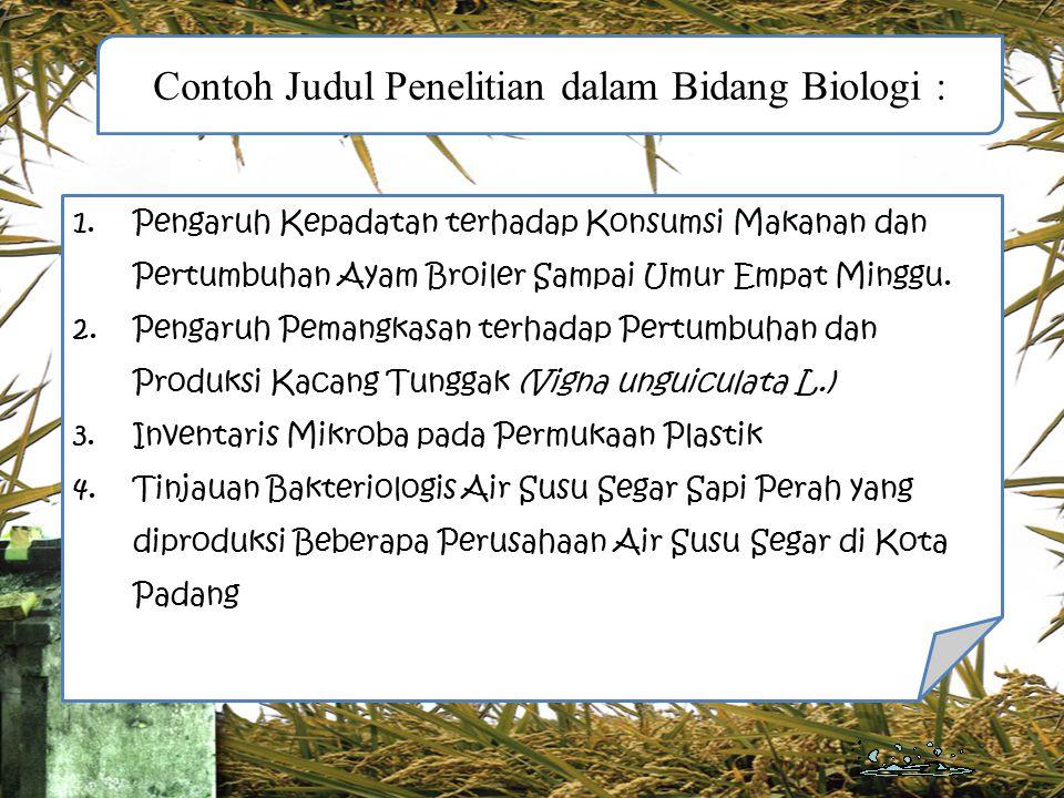 Contoh Judul Penelitian dalam Bidang Biologi :