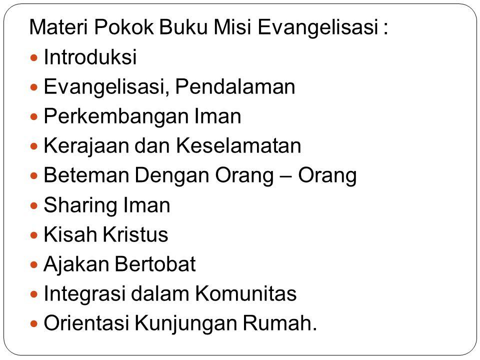 Materi Pokok Buku Misi Evangelisasi :