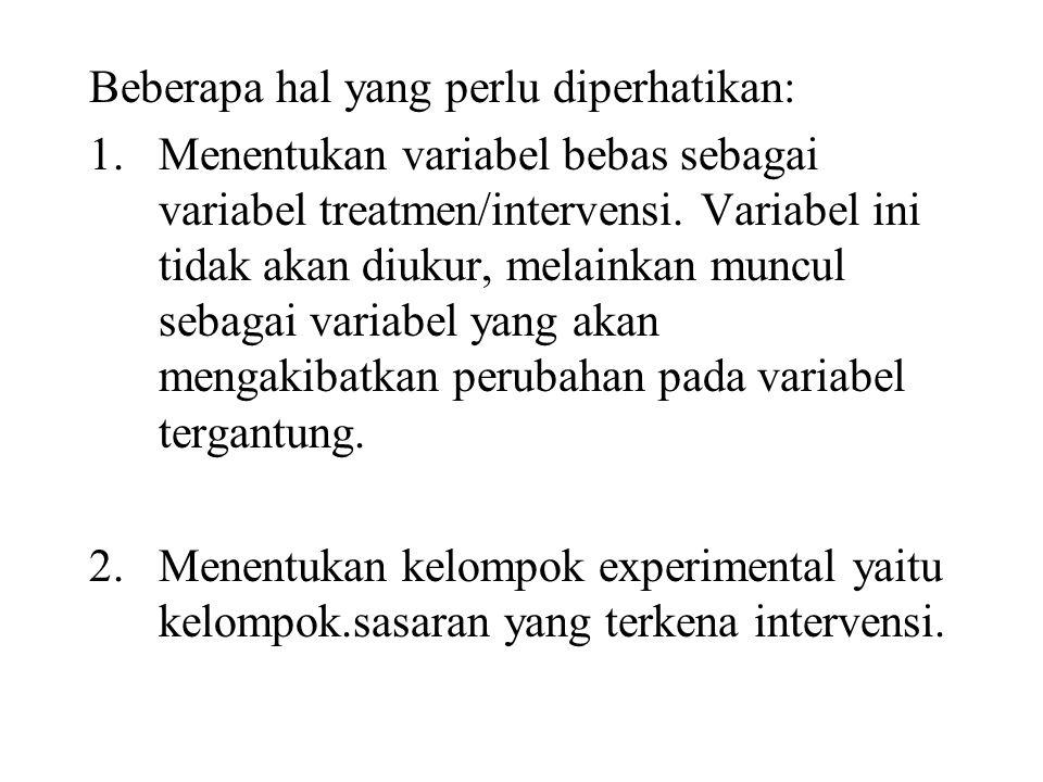 Beberapa hal yang perlu diperhatikan: