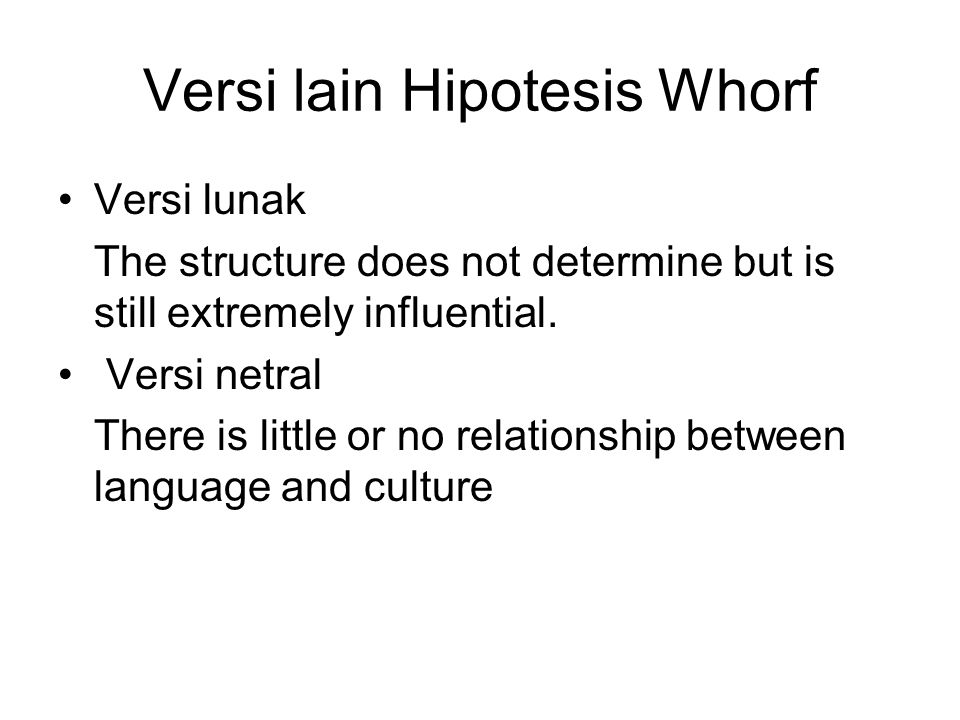 Versi lain Hipotesis Whorf