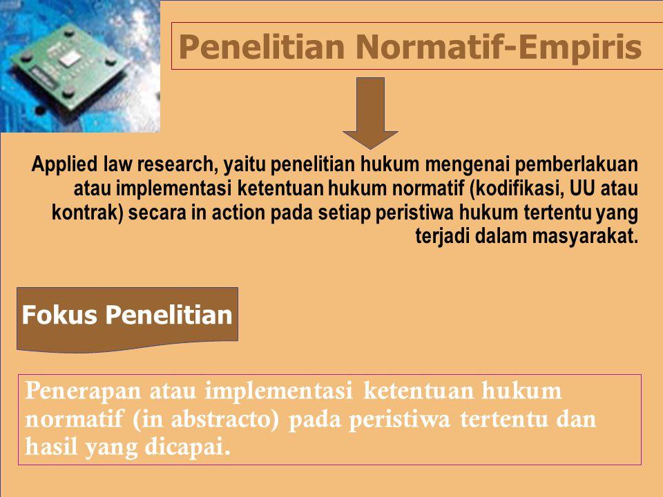 Penelitian Normatif-Empiris