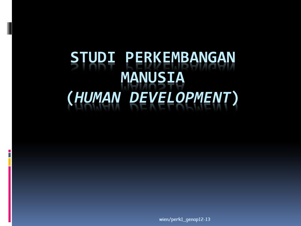 Studi Perkembangan Manusia (Human Development)