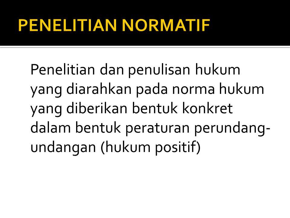 PENELITIAN NORMATIF
