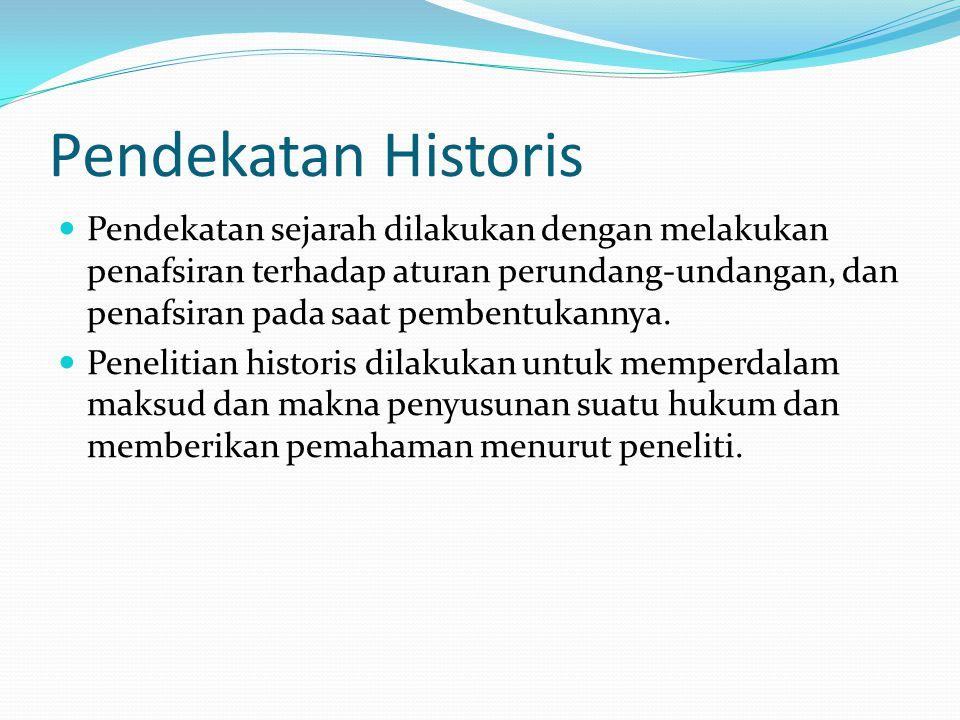 Pendekatan Historis