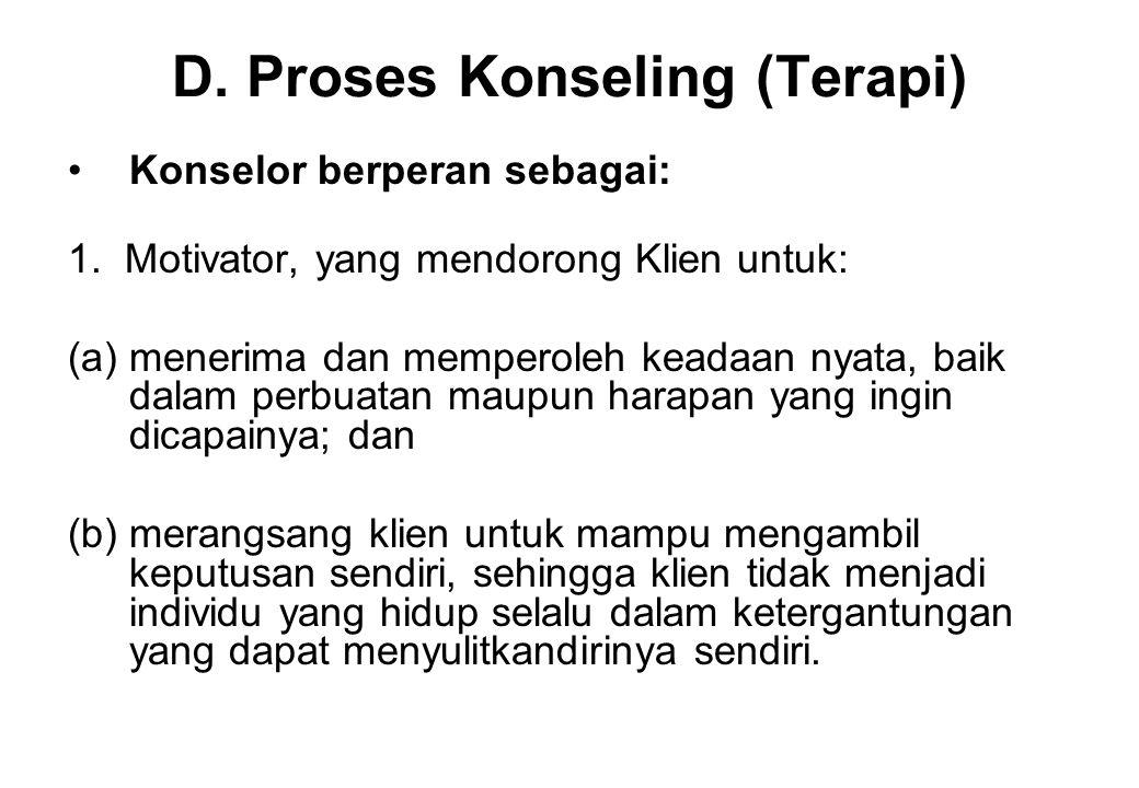 D. Proses Konseling (Terapi)