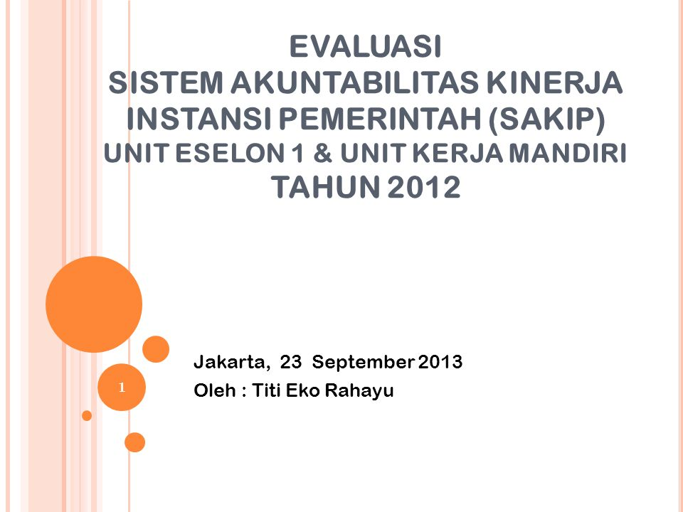 Jakarta, 23 September 2013 Oleh : Titi Eko Rahayu