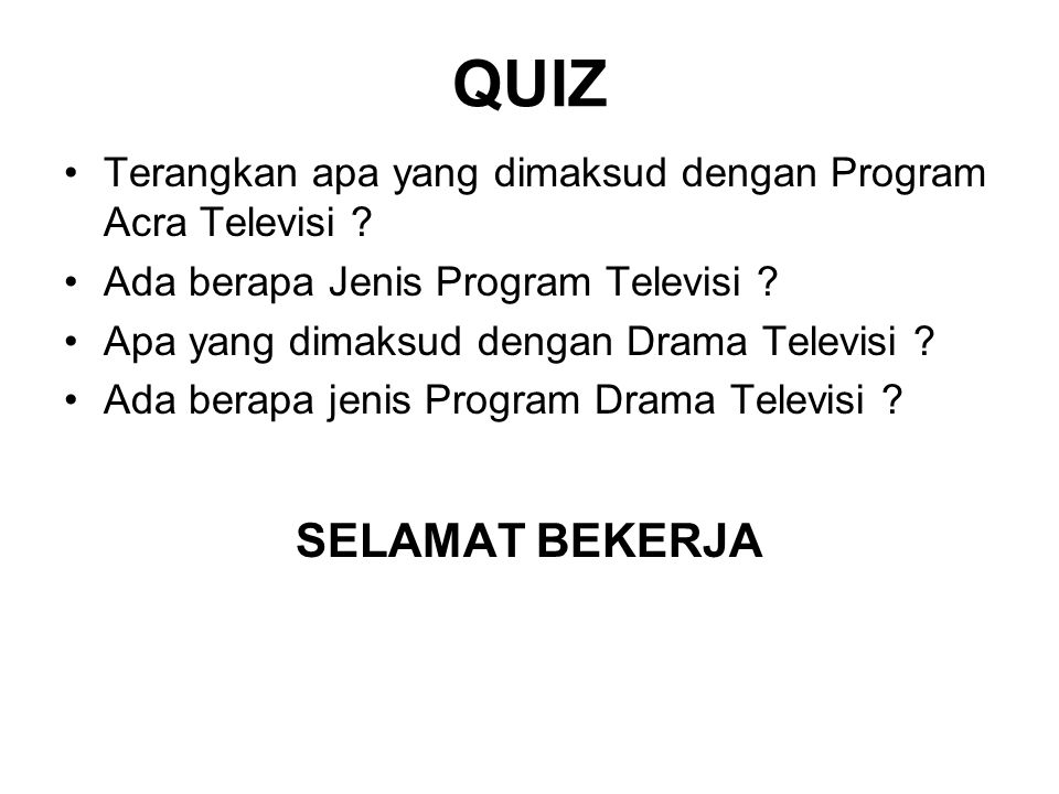 QUIZ Terangkan apa yang dimaksud dengan Program Acra Televisi Ada berapa Jenis Program Televisi