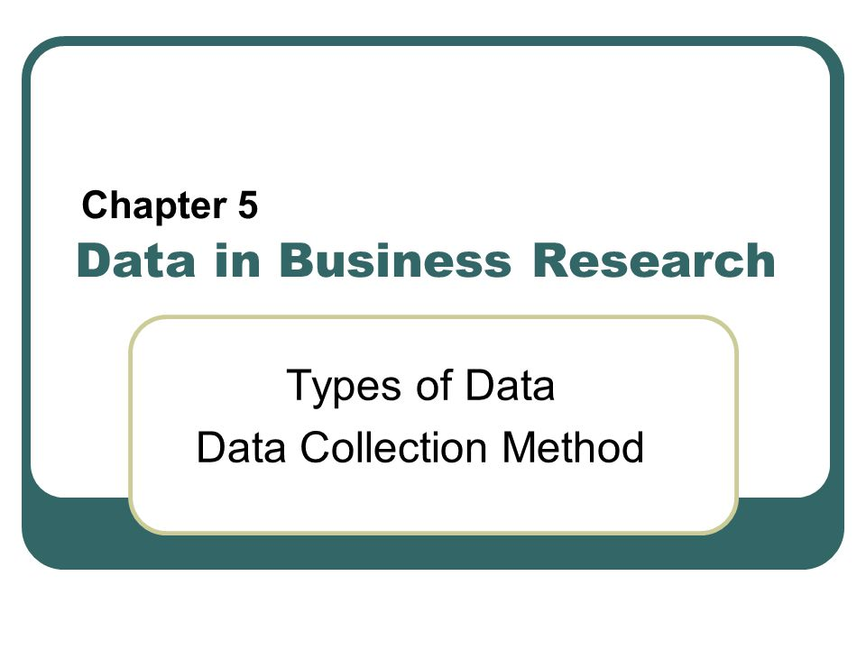 Data in Business Research