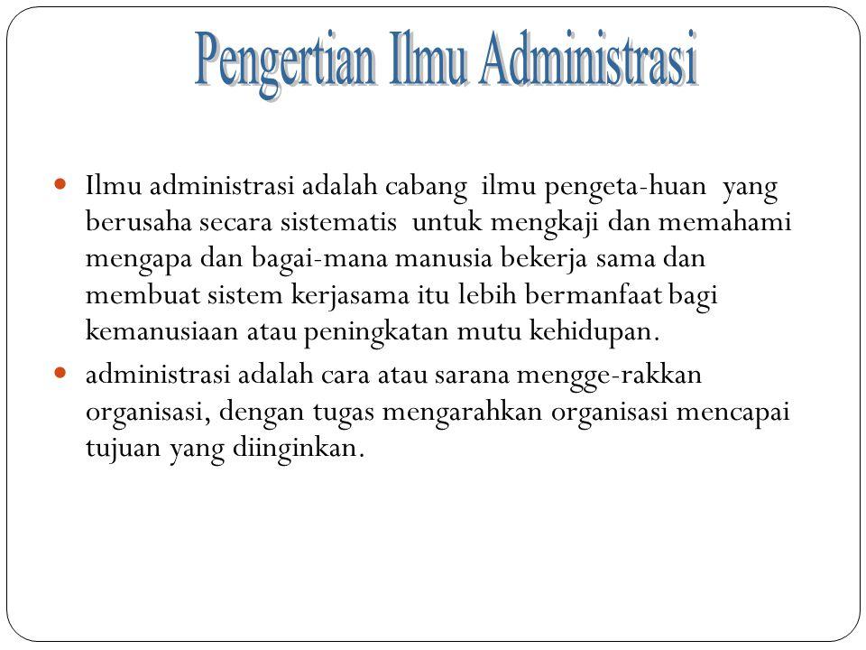 Pengertian Ilmu Administrasi