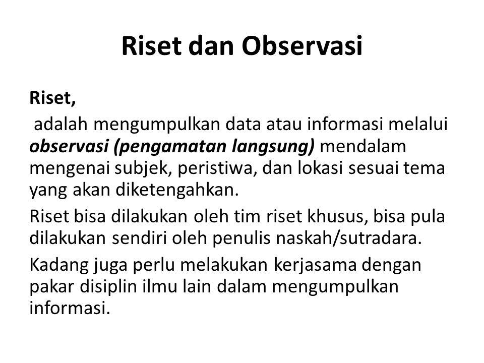 Riset dan Observasi Riset,