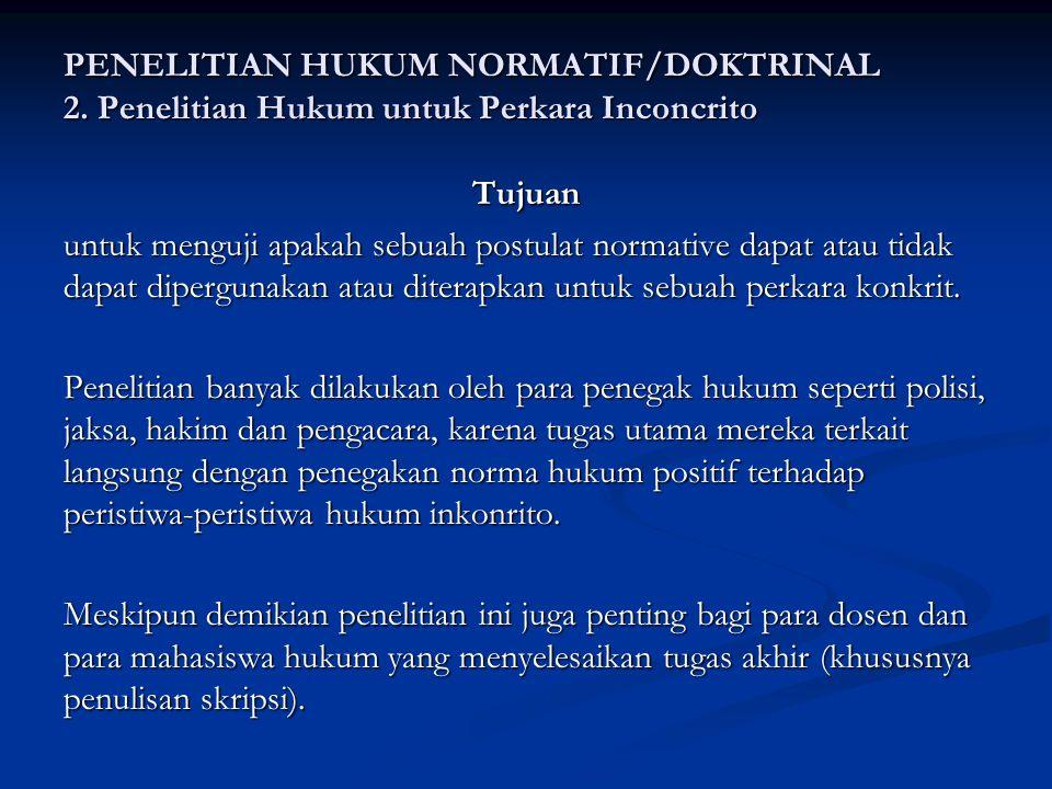 PENELITIAN HUKUM NORMATIF/DOKTRINAL 2