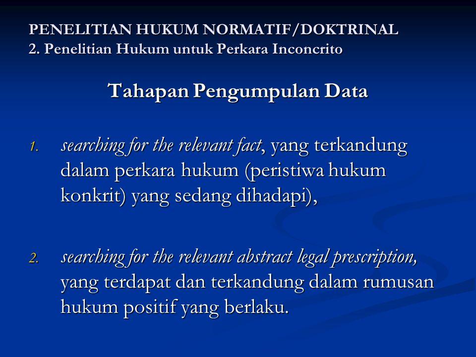 Tahapan Pengumpulan Data