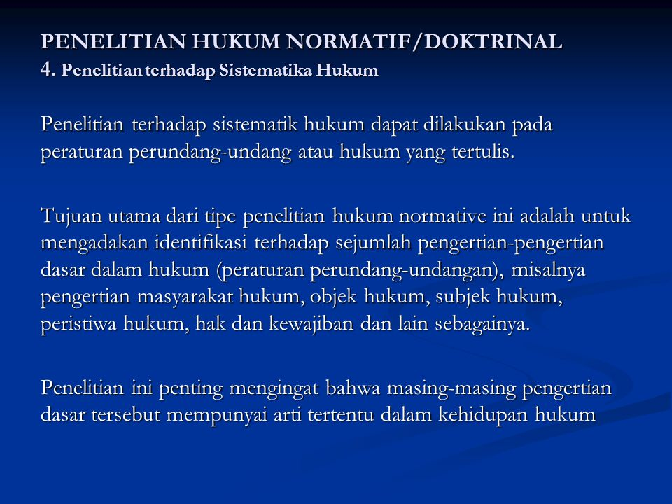 PENELITIAN HUKUM NORMATIF/DOKTRINAL 4