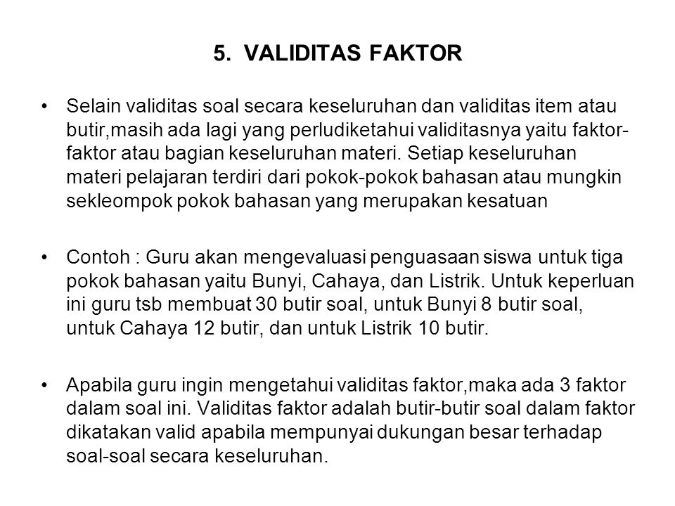 5. VALIDITAS FAKTOR
