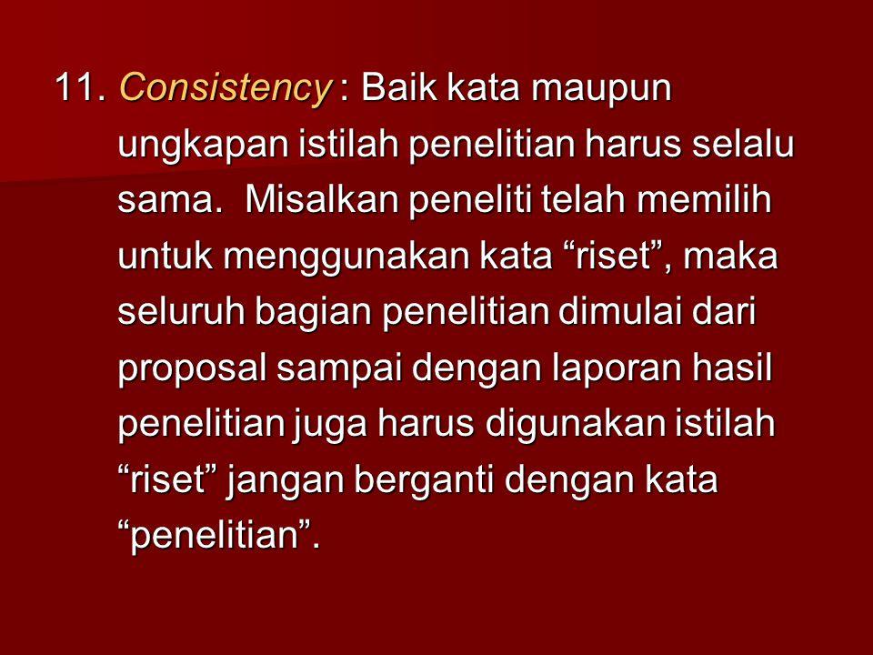 11. Consistency : Baik kata maupun