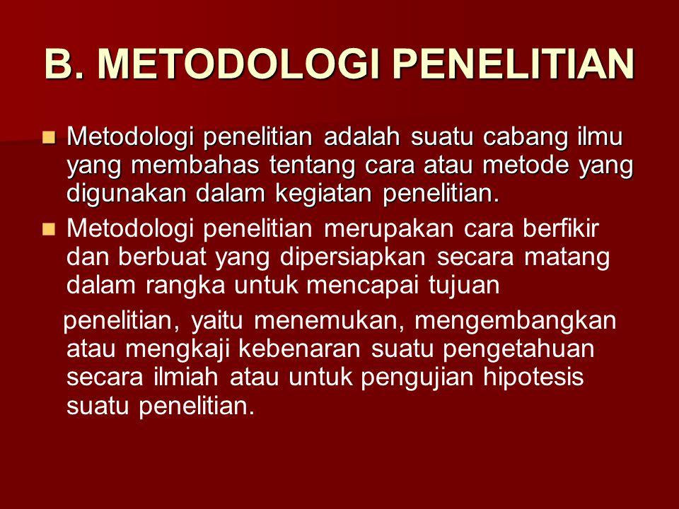 B. METODOLOGI PENELITIAN