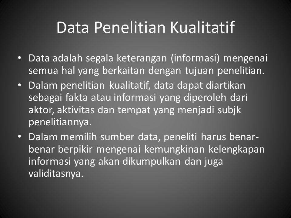 Data Penelitian Kualitatif