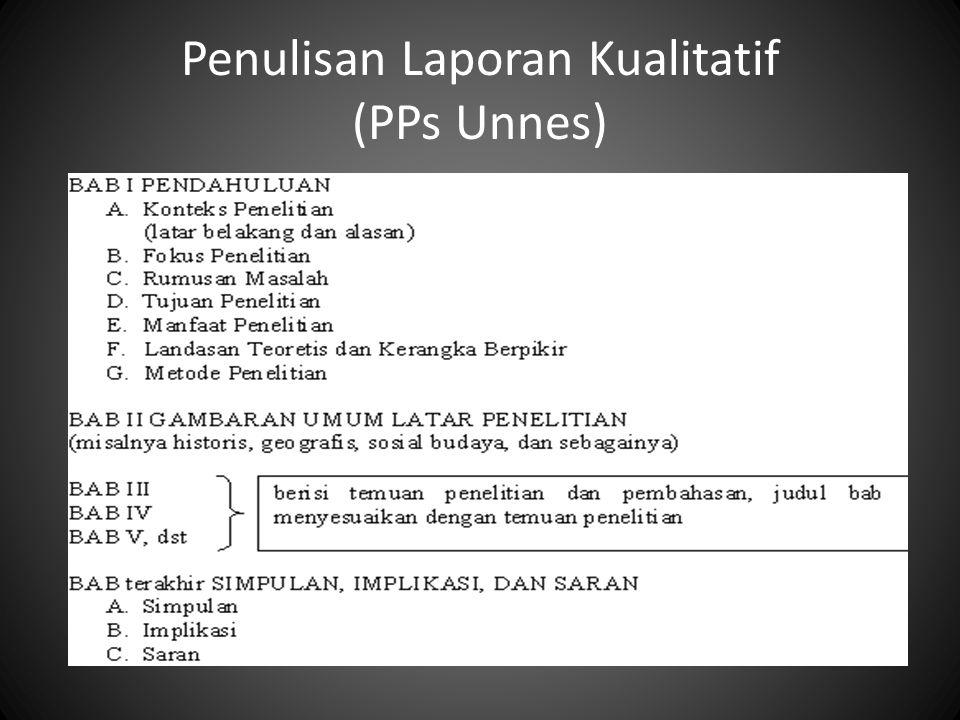Penulisan Laporan Kualitatif (PPs Unnes)