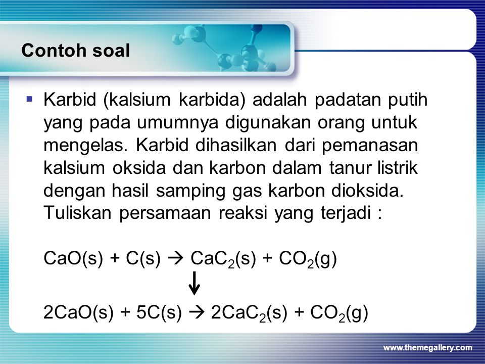 2CaO(s) + 5C(s)  2CaC2(s) + CO2(g)