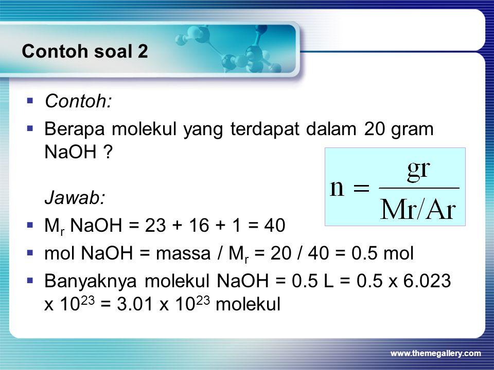 Berapa molekul yang terdapat dalam 20 gram NaOH Jawab: