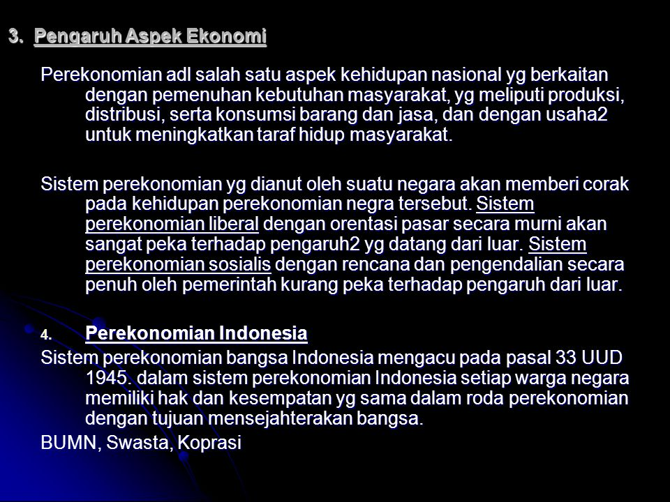 3. Pengaruh Aspek Ekonomi