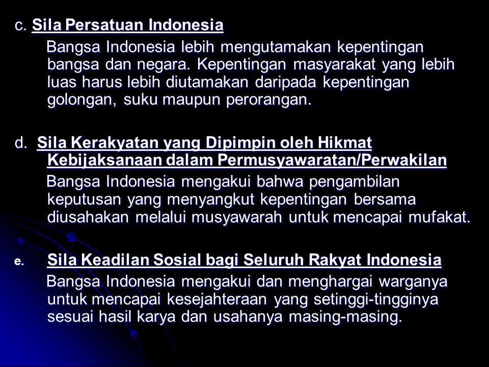 c. Sila Persatuan Indonesia