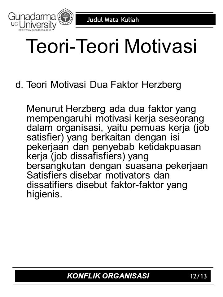 Teori-Teori Motivasi d. Teori Motivasi Dua Faktor Herzberg