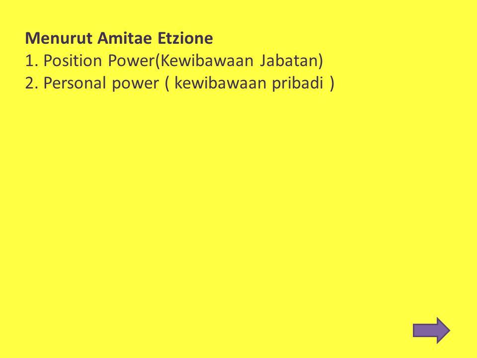 Menurut Amitae Etzione