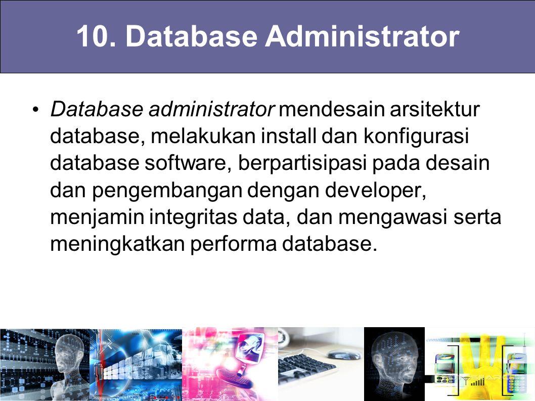 10. Database Administrator