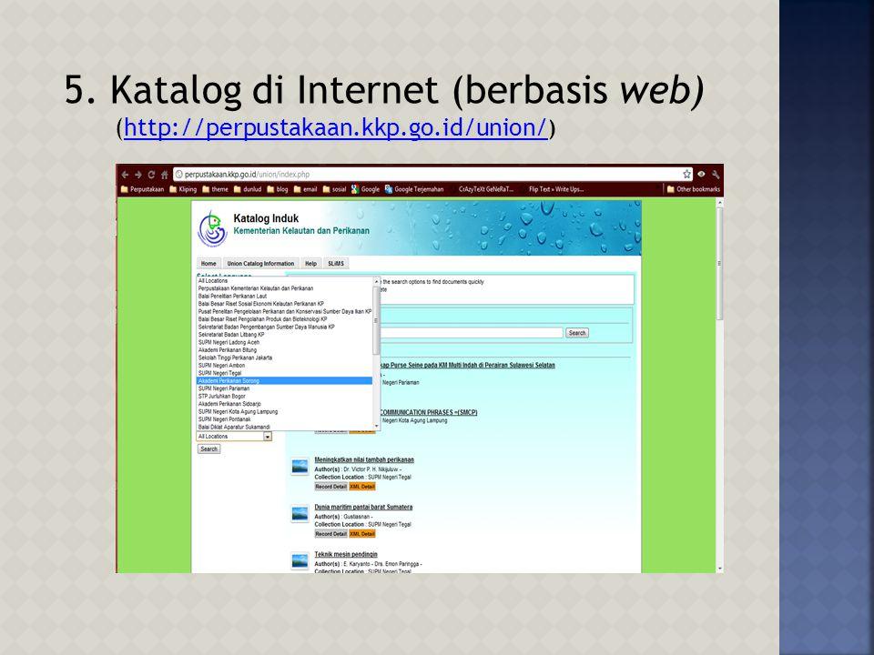 5. Katalog di Internet (berbasis web)