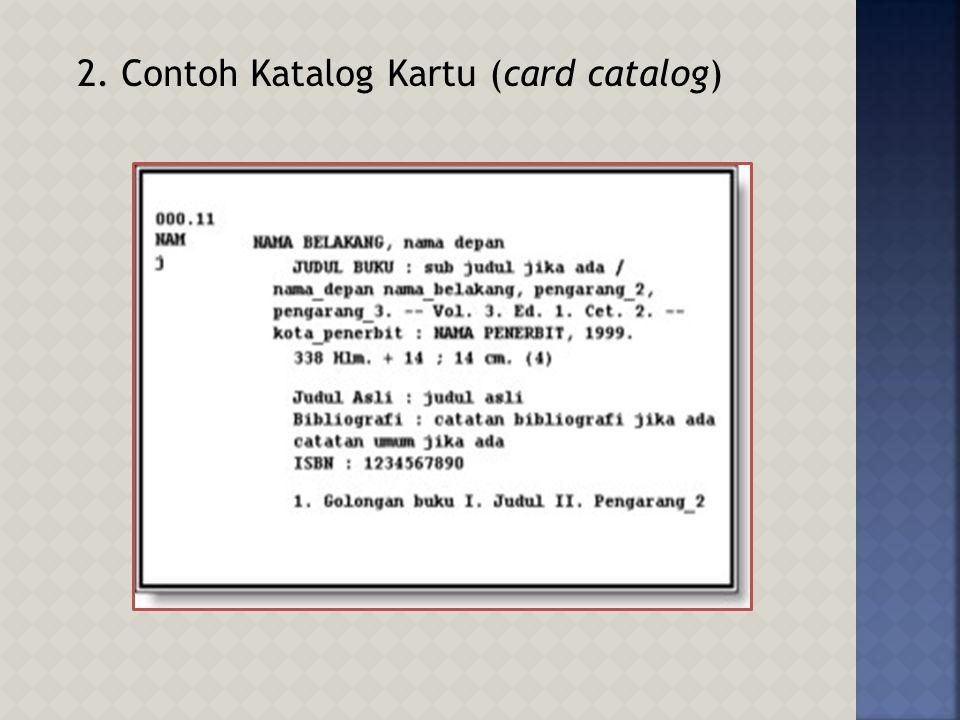 2. Contoh Katalog Kartu (card catalog)
