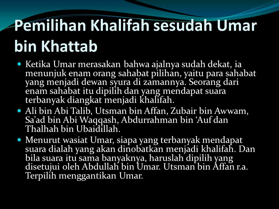 Pemilihan Khalifah sesudah Umar bin Khattab