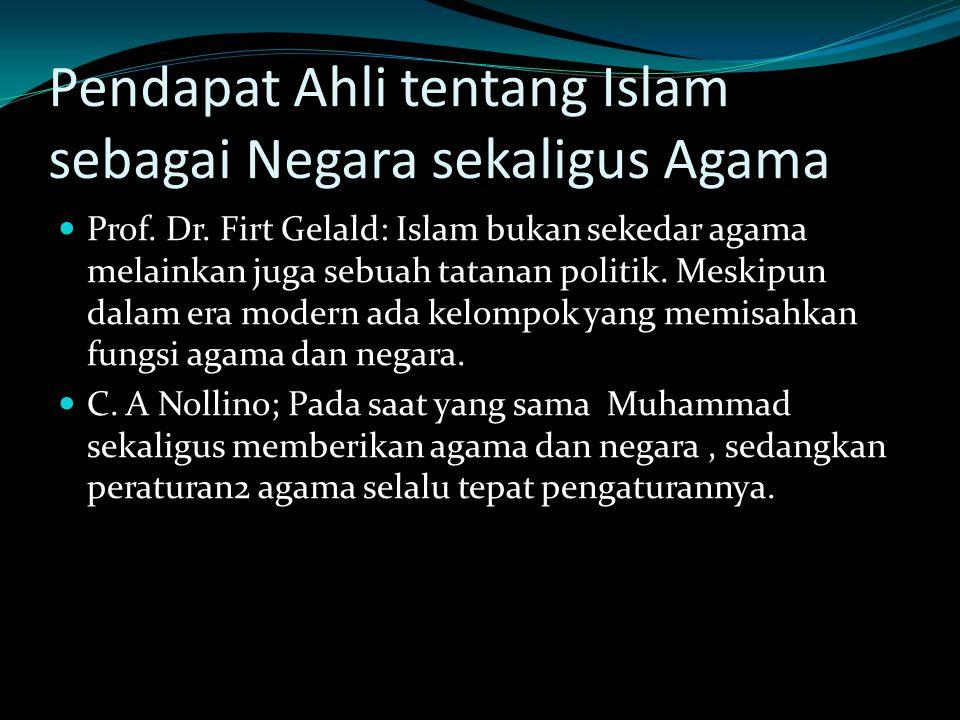 Pendapat Ahli tentang Islam sebagai Negara sekaligus Agama