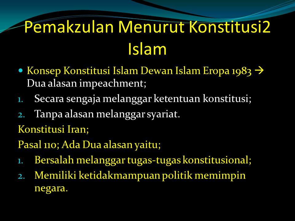 Pemakzulan Menurut Konstitusi2 Islam