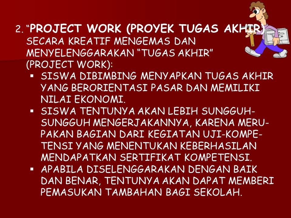 PROJECT WORK (PROYEK TUGAS AKHIR)