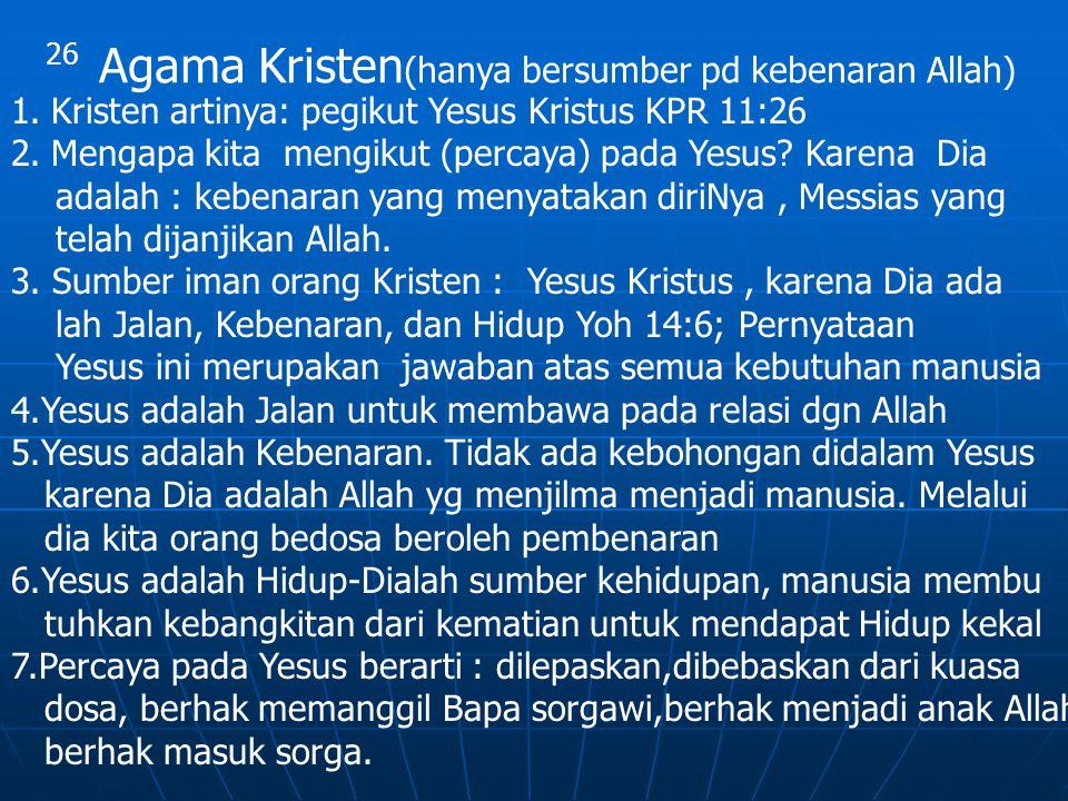 Agama Kristen(hanya bersumber pd kebenaran Allah)