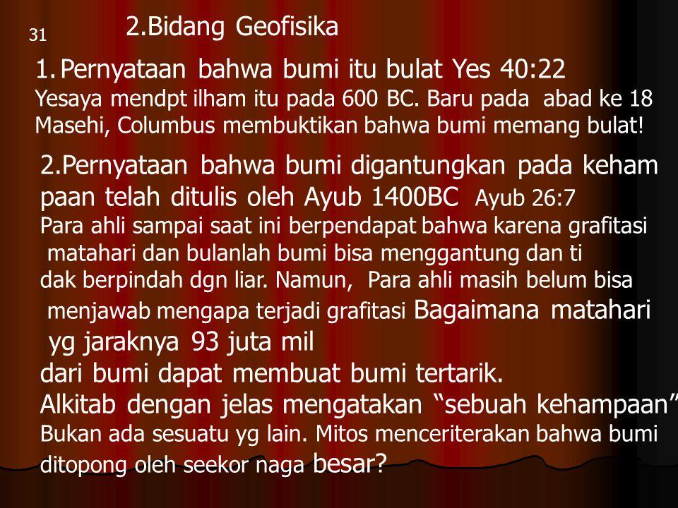 Pernyataan bahwa bumi itu bulat Yes 40:22