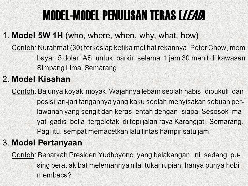 MODEL-MODEL PENULISAN TERAS (LEAD)