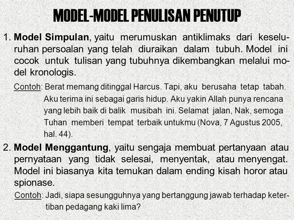 MODEL-MODEL PENULISAN PENUTUP