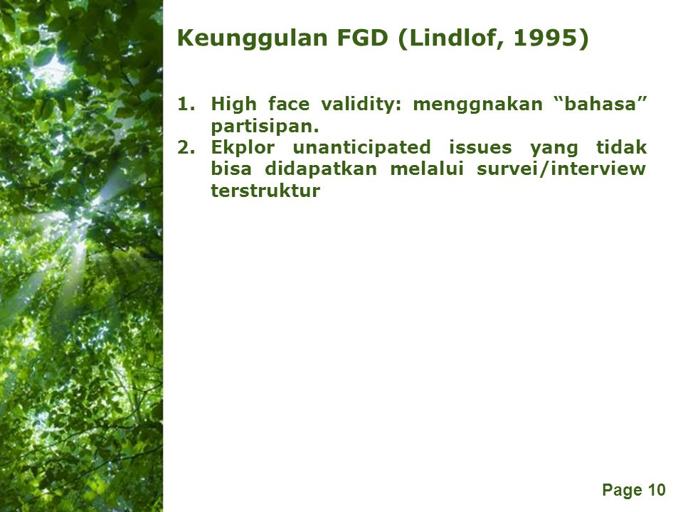 Keunggulan FGD (Lindlof, 1995)