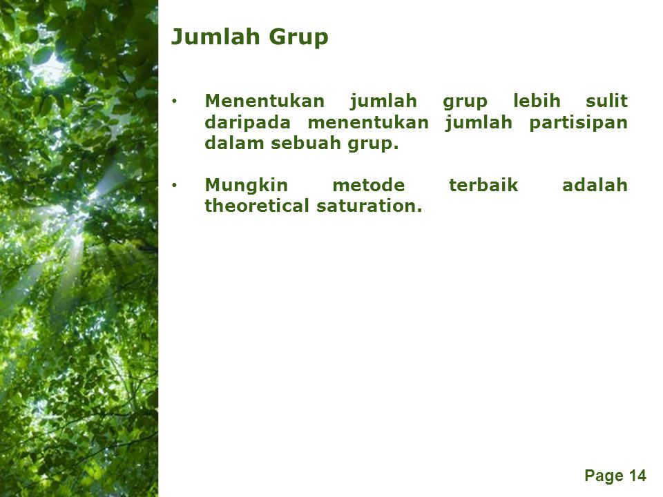 Jumlah Grup Menentukan jumlah grup lebih sulit daripada menentukan jumlah partisipan dalam sebuah grup.