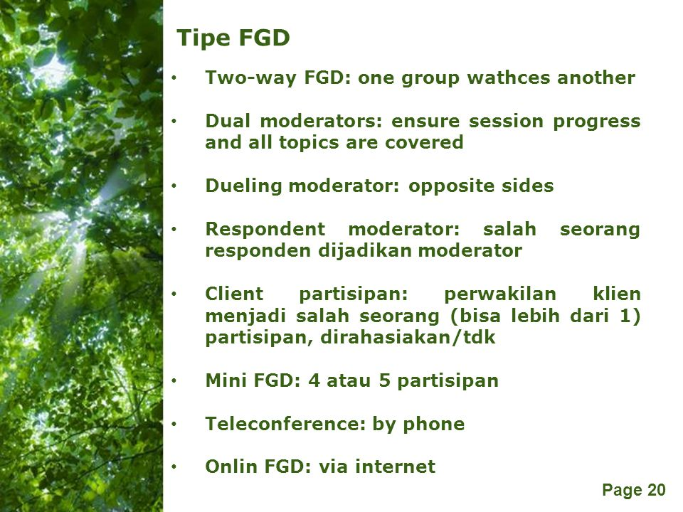 Tipe FGD Two-way FGD: one group wathces another