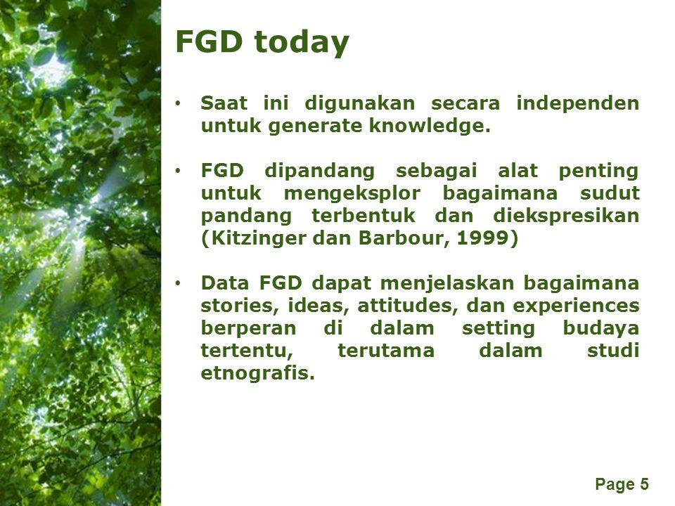 FGD today Saat ini digunakan secara independen untuk generate knowledge.