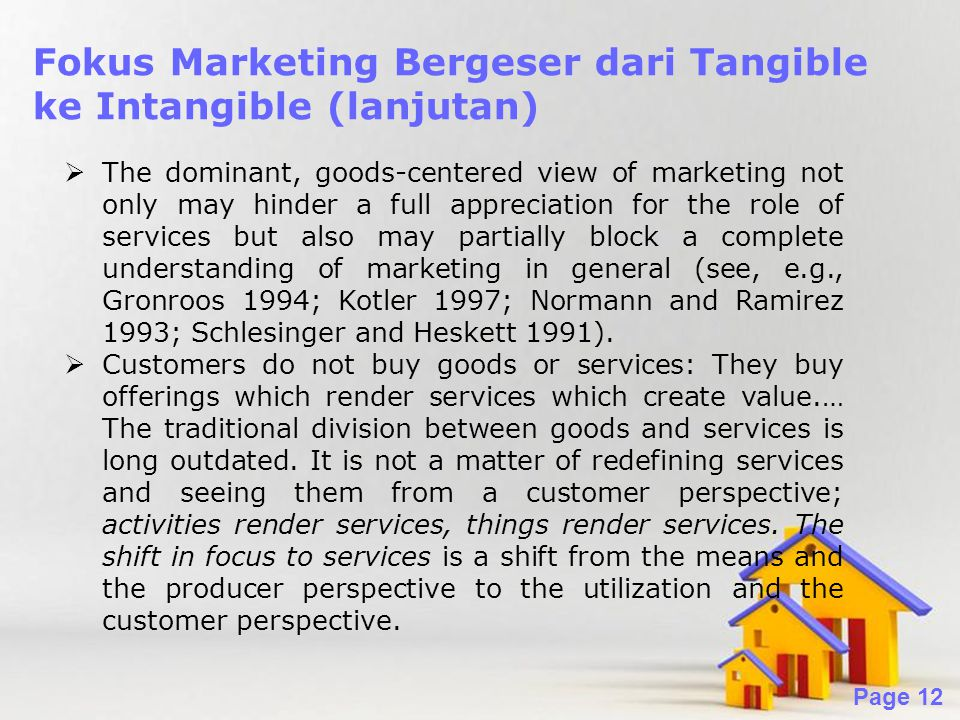 Fokus Marketing Bergeser dari Tangible ke Intangible (lanjutan)