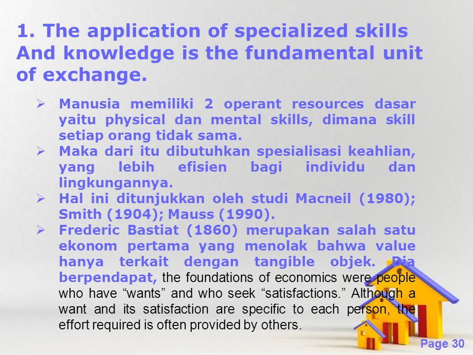 The application of specialized skills